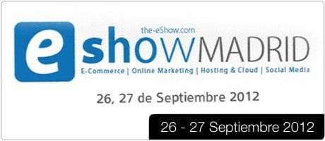 eShow Madrid 2012